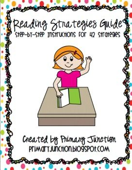 Reading Strategies Guide - includes 42 in-depth, step-by-step strategies!