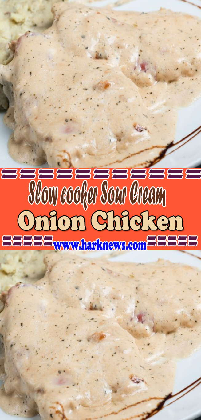 Slow Cooker Sour Cream And Onion Chicken Sour Cream And Onion Onion Chicken Sour Cream Chicken