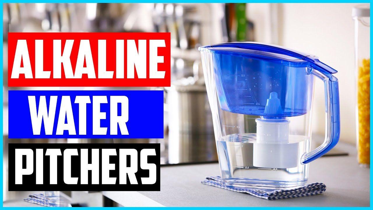 High 5 Finest Water Filter Pitcher 2019 In 2020 Alkaline Water