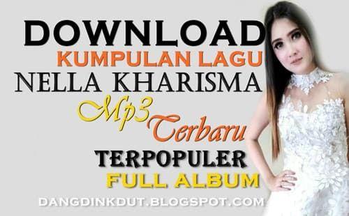 Download Lagu Nella Kharisma Terbaru Mp3 2020 Dengan Gambar