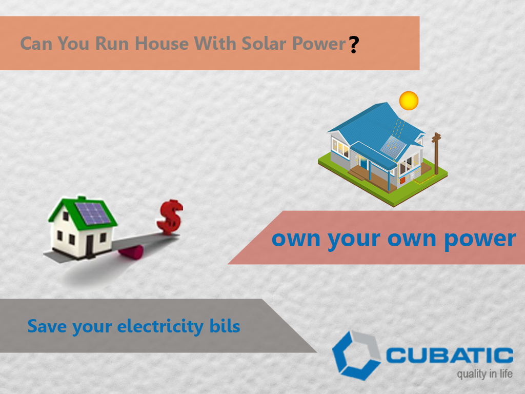 #Move on to #SolarPower and #save your #ElectricityBills #CubaticGroup offer you #sustainable #innovative and #costeffective #solar solutions