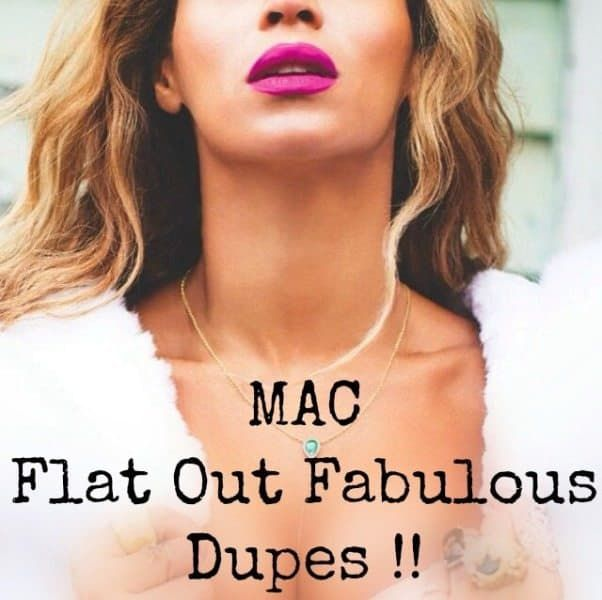 MAC Flat Out Fabulous Dupe | Dupes, Maybelline color ...