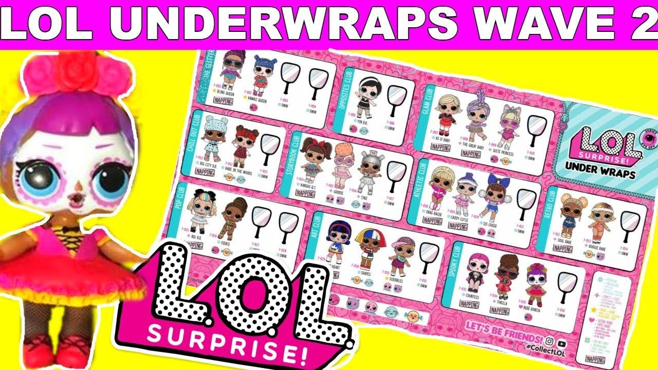 Lol Surprise Dolls Underwraps Series 4 Wave 2 Full Checklist Names And Pictures Lol Loldolls Lolsurp Kids Printable Coloring Pages Lol Dolls Printables Kids