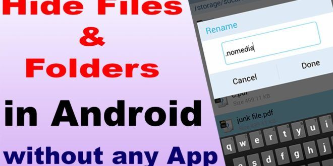 How to hide folders and files in android without any app