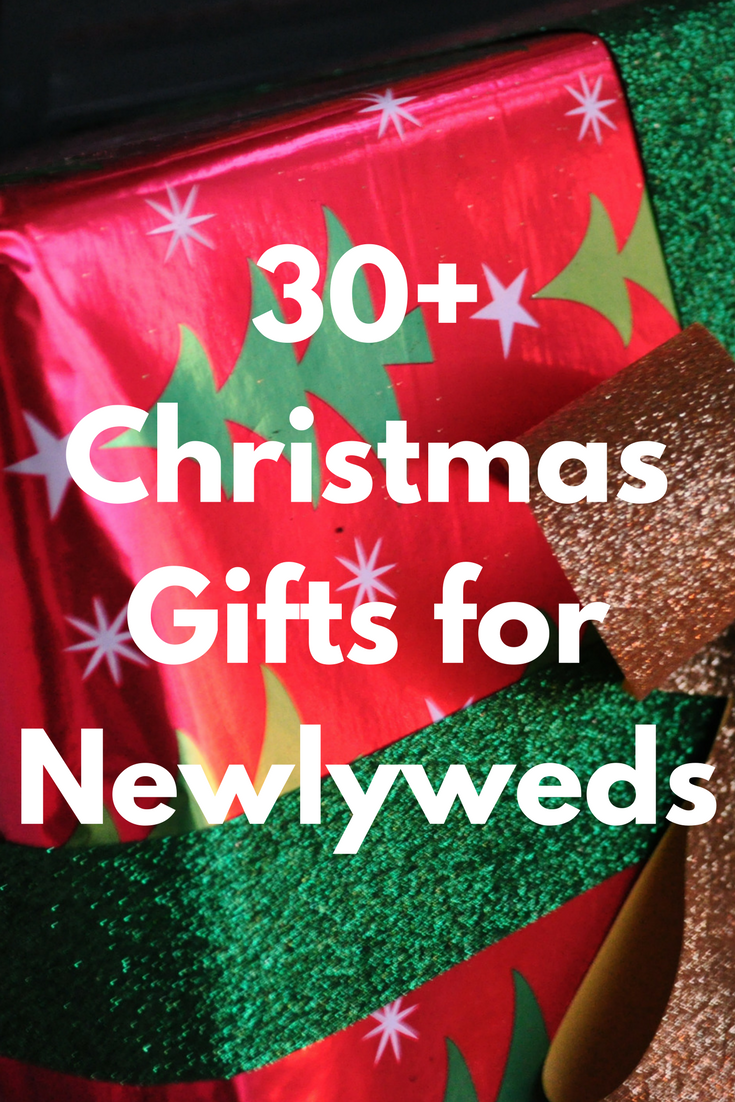 Christmas Gifts for Newlyweds: Best 48 Gift Ideas and Presents to ...