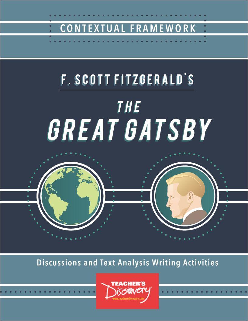Contextual Framework F Scott Fitzgerald S The Great Gatsby Book Text Analysi Essay