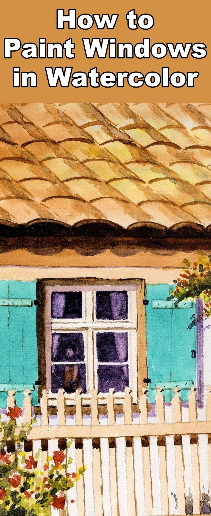 Learn How To Paint Glass And Windows With This Watercolor Painting