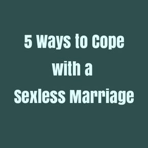 Living with a no sex marriage
