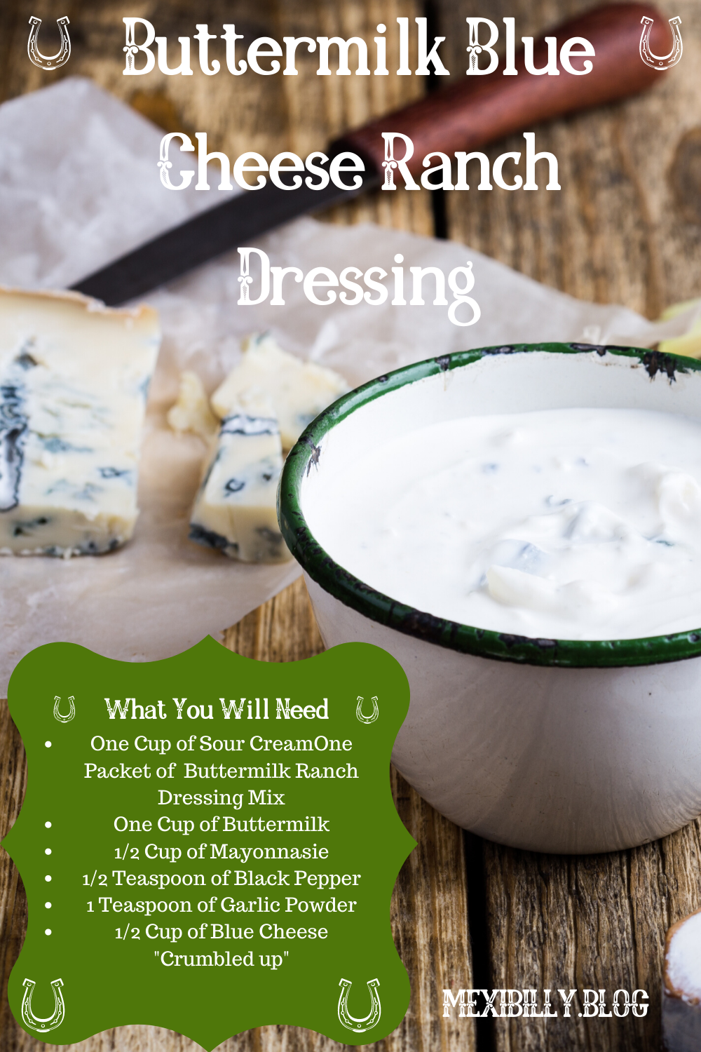 Buttermilk Blue Cheese Ranch Dressing In 2020 Blue Cheese Ranch Dressing Food