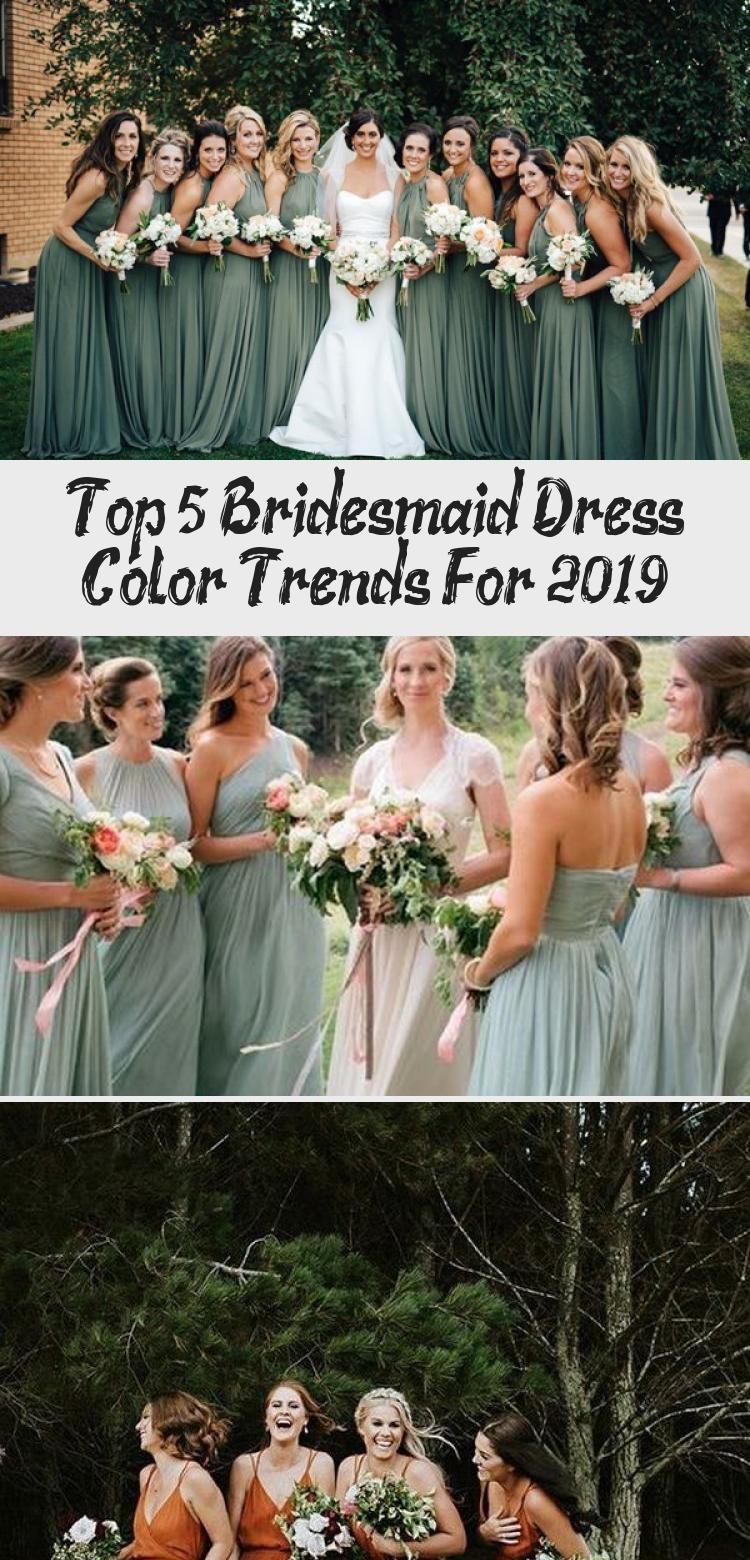 Top 5 Bridesmaid Dress Color Trends For 2019 - Wedding #sagegreenbridesmaiddresses
