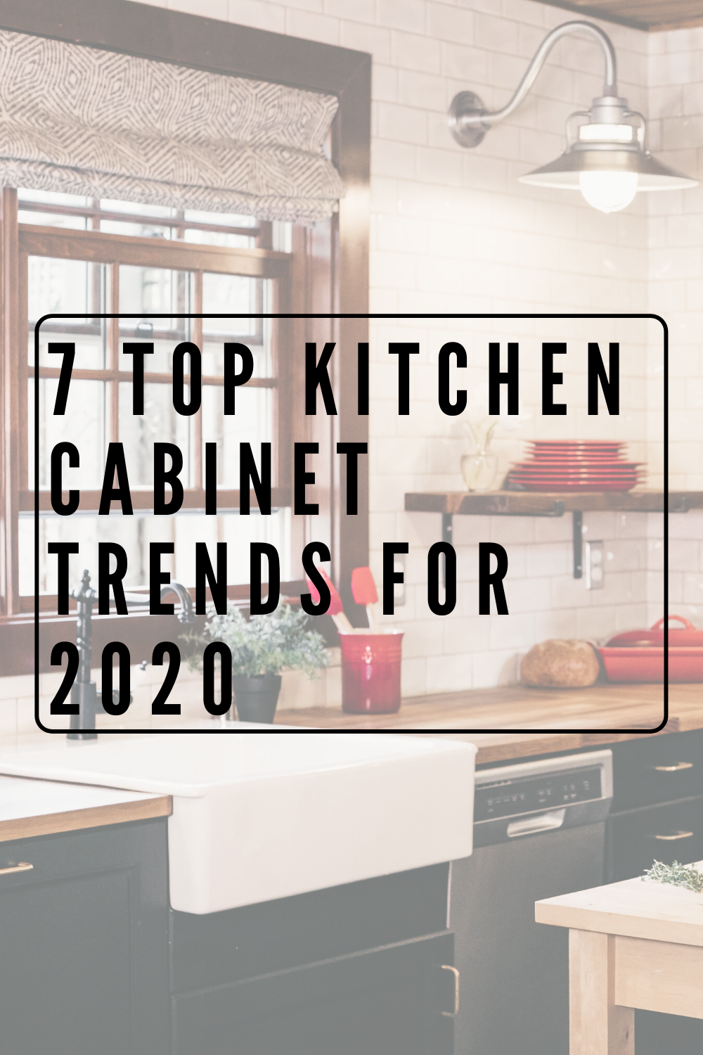7 Top Kitchen Cabinet Trends For 2020 In 2020 Kitchen Cabinet Trends Top Kitchen Cabinets Top Kitchen Trends