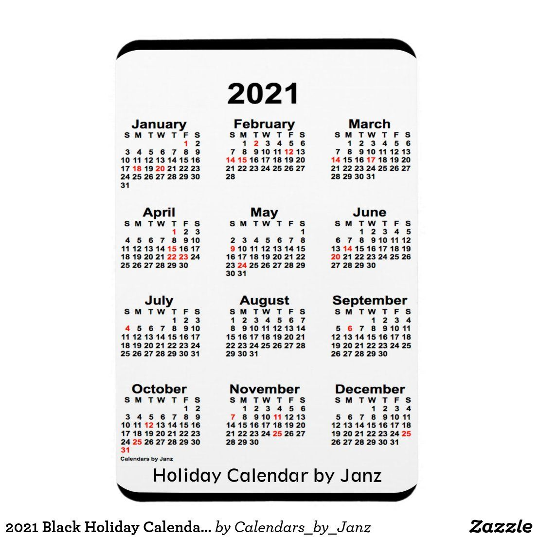 2021 Black Holiday Calendar By Janz Magnet Zazzle Com In 2020 Holiday Calendar Custom Calendar Calendar Design