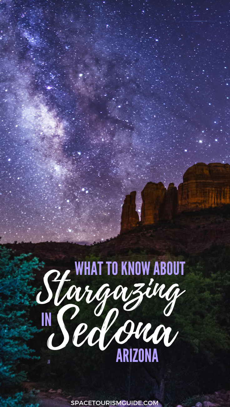 The Ultimate Guide To Stargazing In Sedona: When,