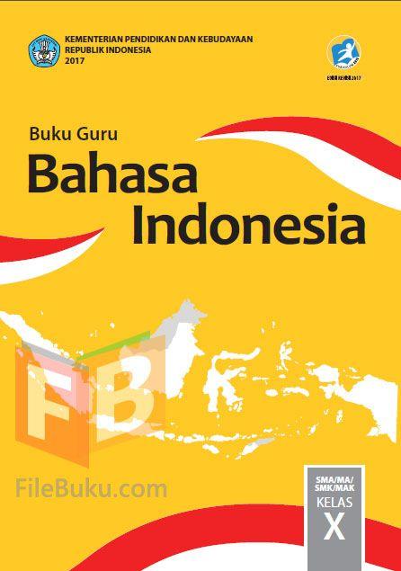 Bahasa Indonesia Buku Guru Kelas 10/X Kurikulum 2013 ...