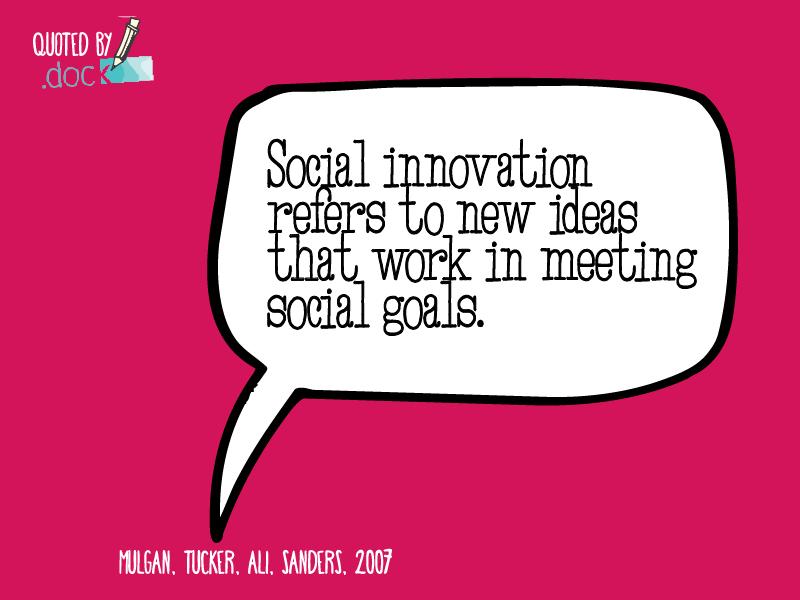 #SocialInnovation Mulgan, Tucker, Ali, Sanders, 2007
