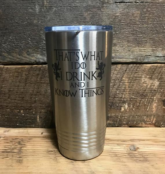 74b278fb6ed Game of Thrones gift idea etched powder coated stainless steel tumbler.  Like yeti, like RTIC, unique