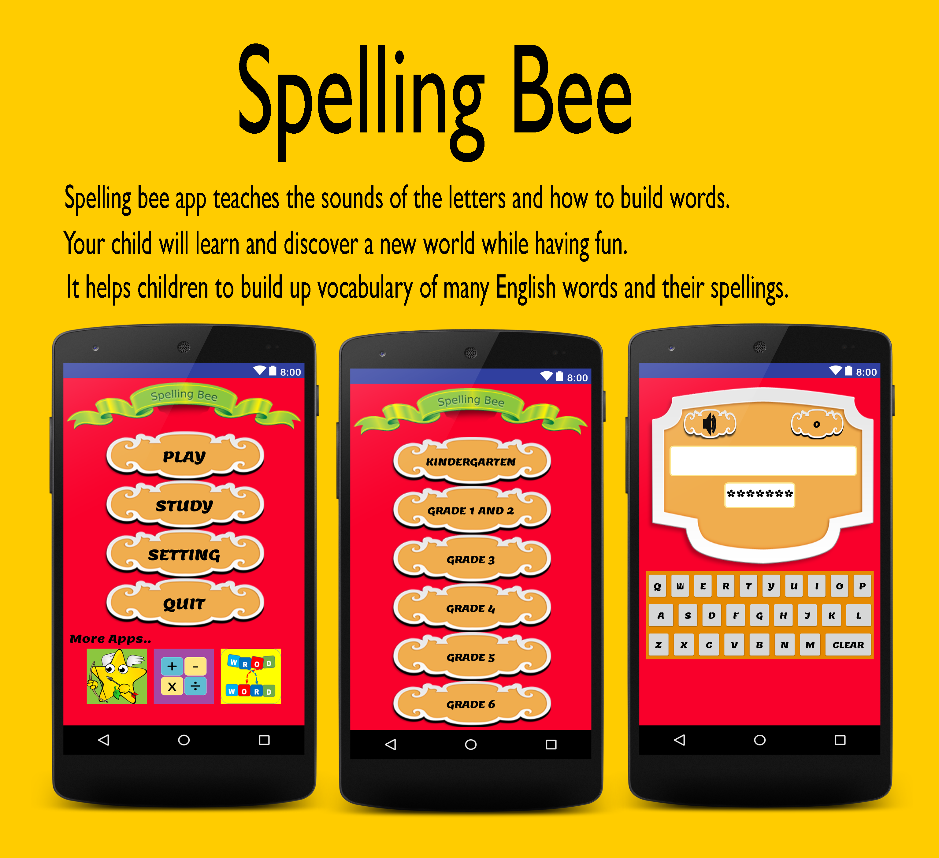 Spelling bee app teaches the sounds of the letters and how