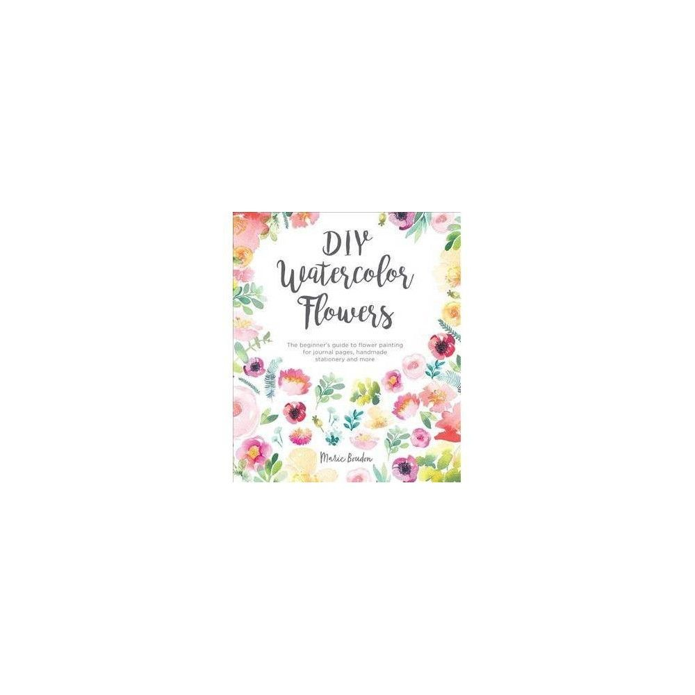 Diy Watercolor Flowers By Marie Boudon Paperback Handmade