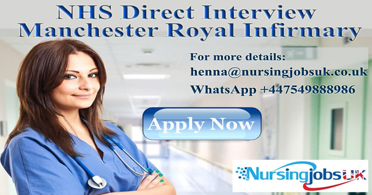 NHS Direct Interview Manchester Royal Infirmary Nhs