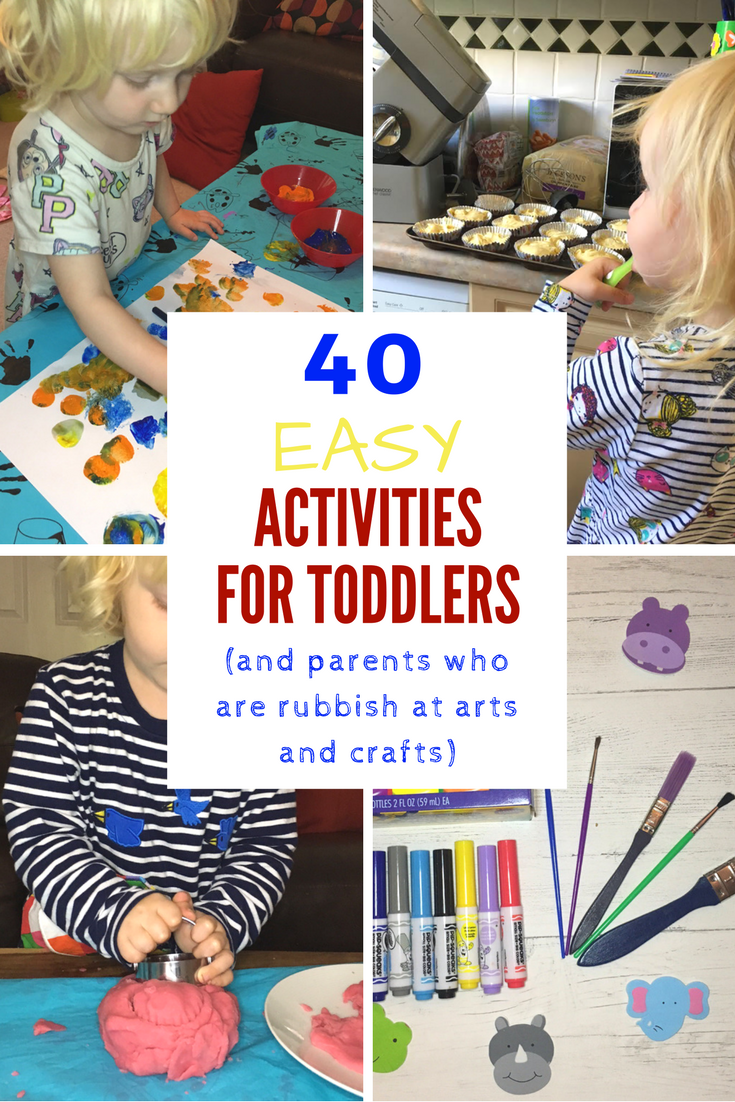 40 Fun Activities For Toddlers And Parents Who Are Rubbish At Arts