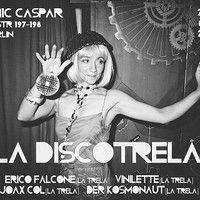 La Discotrela @ Cosmic Kaspar 23.10.2014 by Erico Falcone on SoundCloud