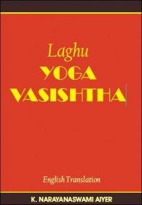 Yoga Vasishtha Spirituality Books Advaita Vedanta Jnana Yoga