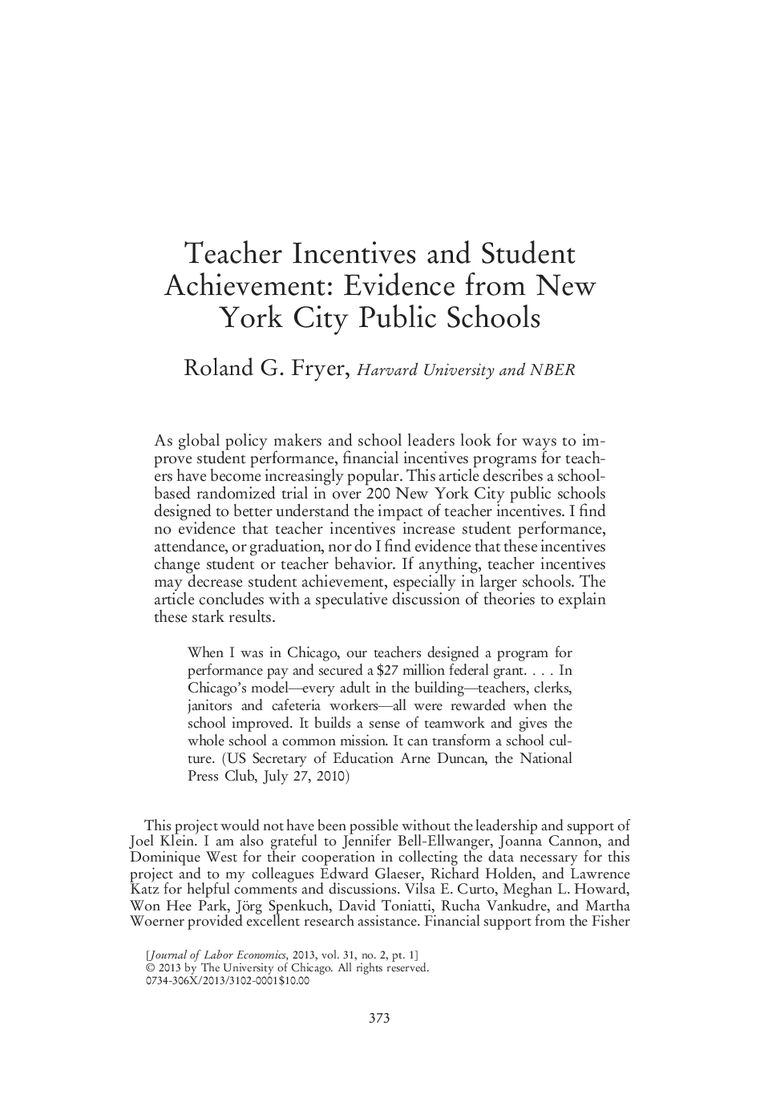 "Fryer, Roland G., Jr. 2013. ""Teacher Incentives And"