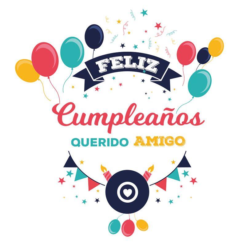 Bonita Tarjeta De Cumpleaños Para Mi Amigo