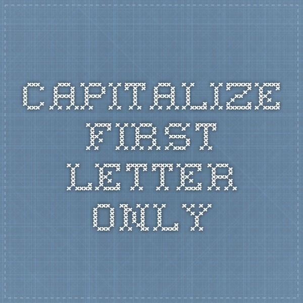 excel -capitalize first letter only | astuces suite office | pinterest