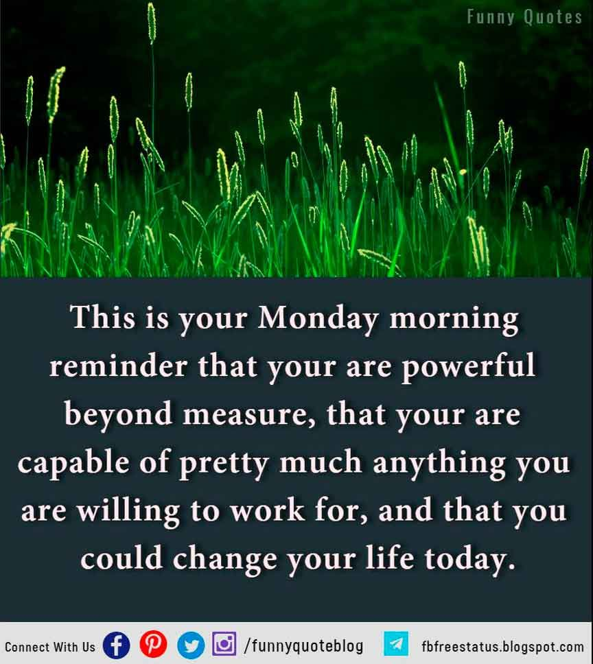 Monday Morning Quotes Inspirational Monday Morning Quotes To Start Happy  Monday