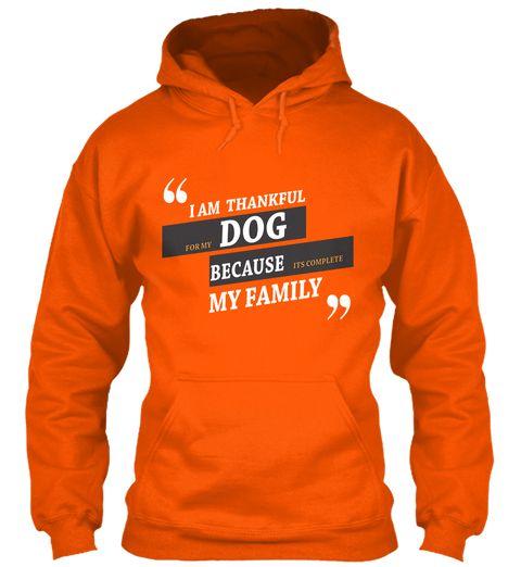 Dog T Shirts For Humans Safety Orange Sweatshirt Front Dog Lover