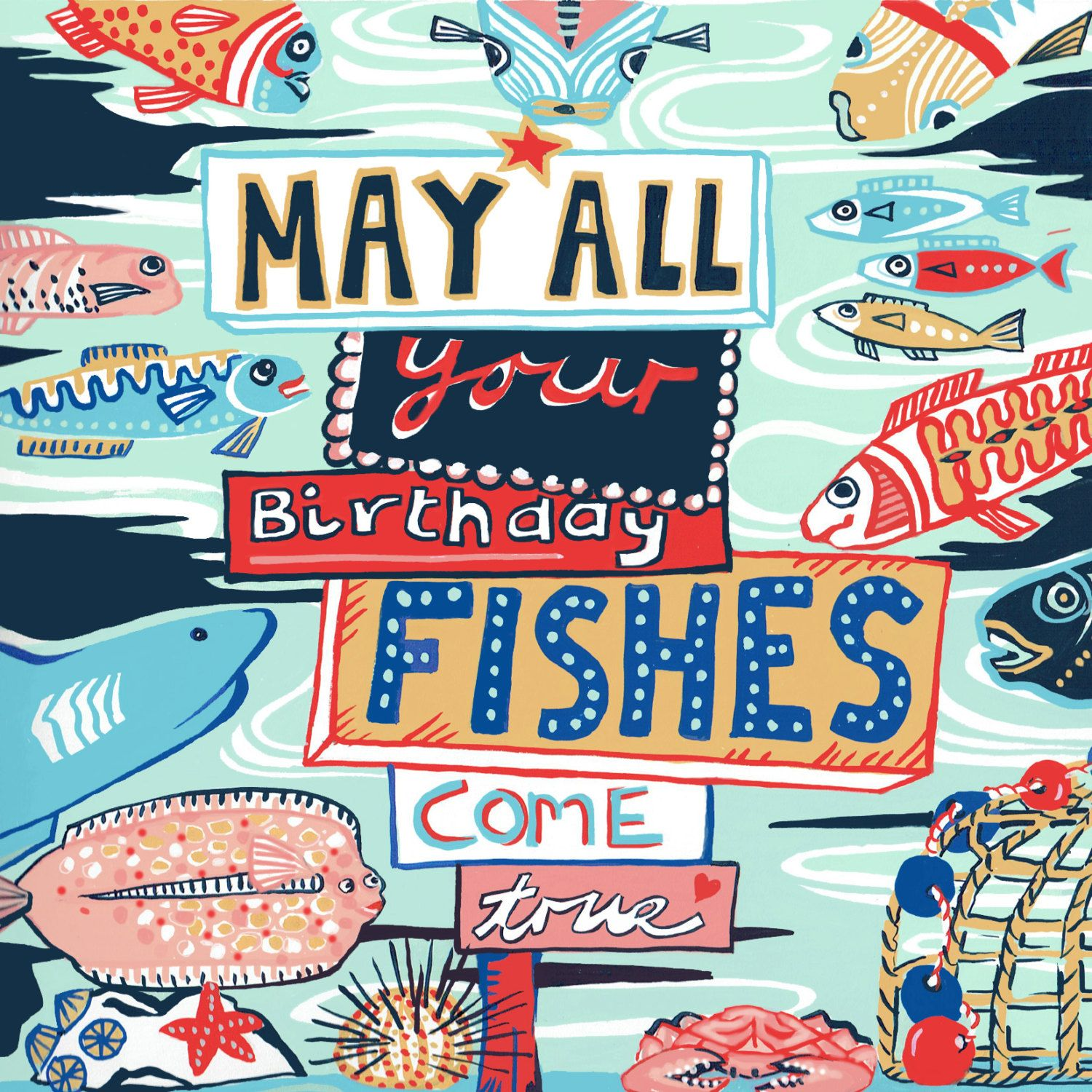 Birthday Card May All Your Birthday Fishes Come True Designed By