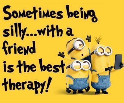 Sometimes being sillywith a friend is the best therapy! | BABs