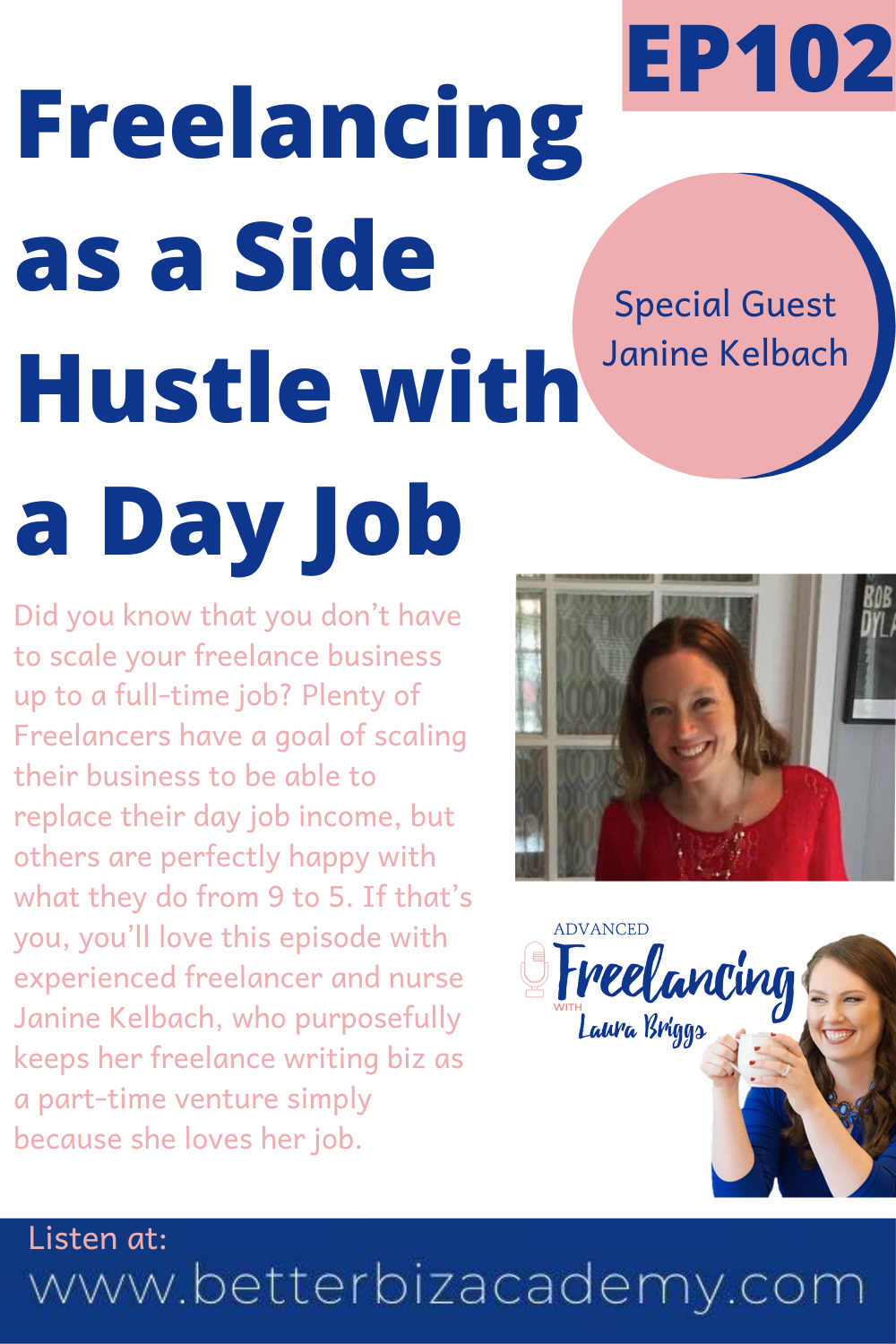 Freelancing As A Side Hustle With A Day Job With Janine Kelbach Ep102 The Freelance Coach In 2020 Freelance Business Social Media Content Marketing Strategy