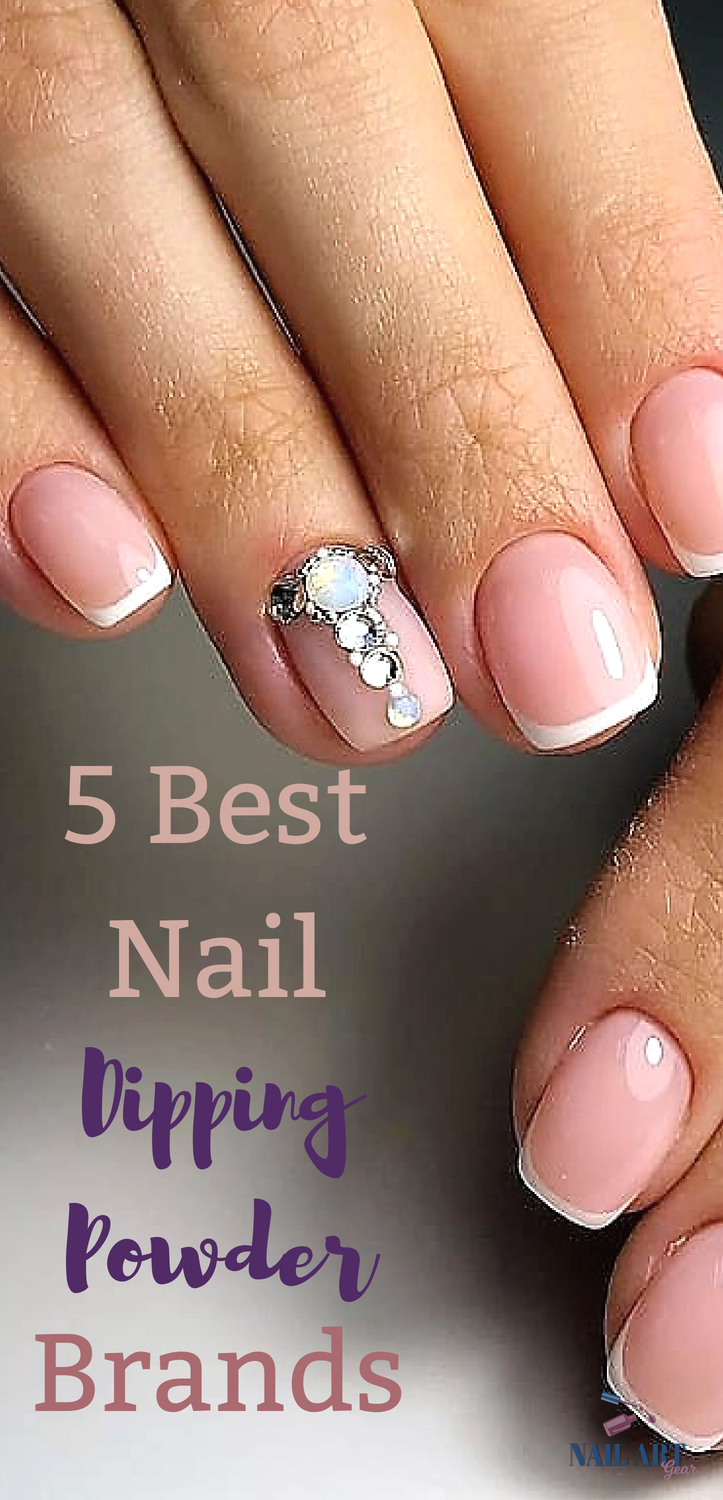 5 Best Bail Dipping Powder Brands You Must Check Out Which Nail Kit Is The This Full Review Of Top Hottest