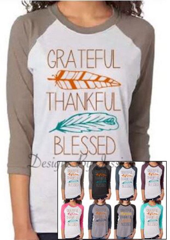 dfd76761245 Thanksgiving Womens Raglan Shirt. Women Grateful Thankful Blessed Baseball Tee  Shirt. Turkey Feather Shirt. Mens Thanksgiving Shirt.