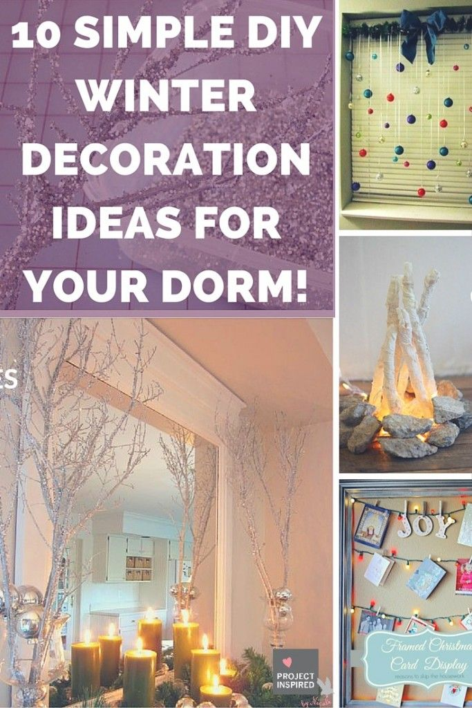 10 Simple Diy Winter Decoration Ideas For Your Dorm Winter Decorations Diy Winter Room Decor Diy Diy Decor