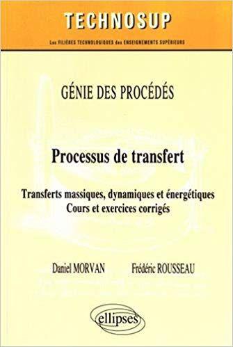 Télécharger Génie des Procédés Processus de Transferts ...