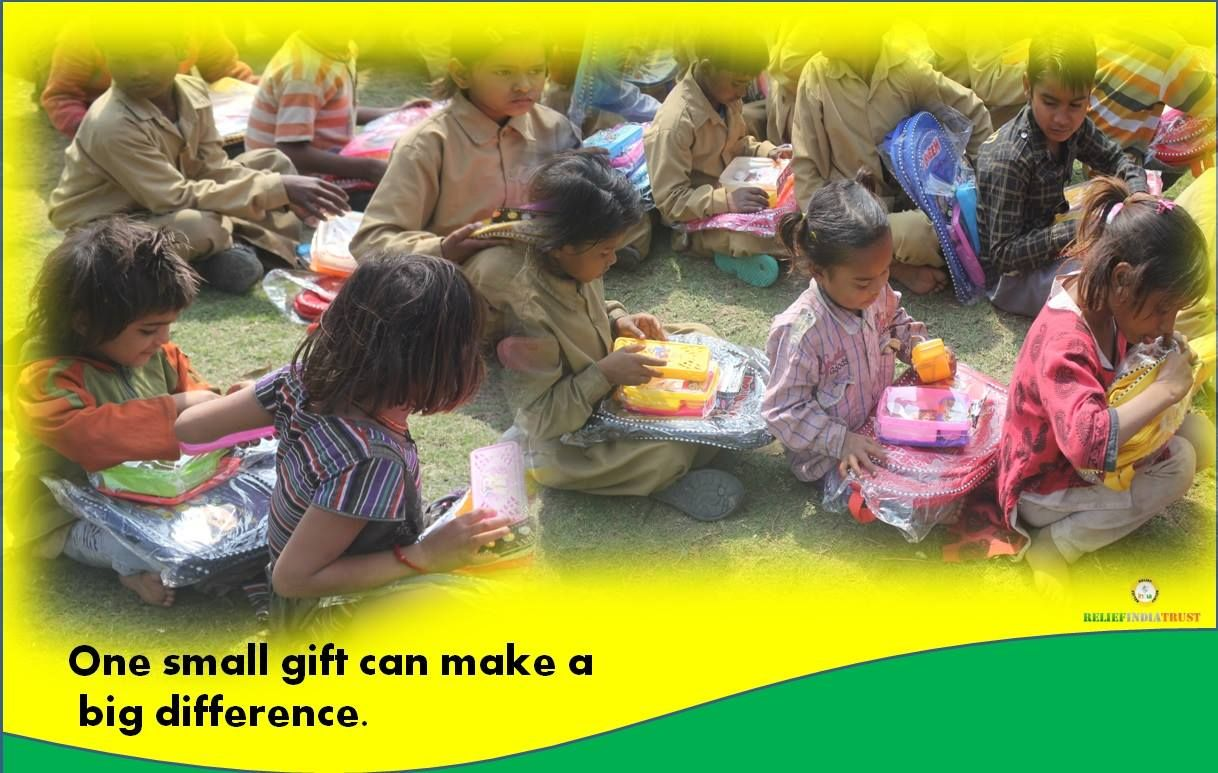 RELIEF INDIA TRUST One small Gift can make a big