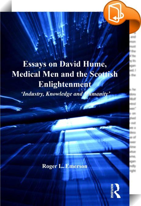 Business Essay Format Essays On David Hume Medical Men And The Scottish Enlightenment  The  Scottish Enlightenment Was A Period Of Intellectual And Scientific  Progress  Essay On Healthy Eating Habits also Thesis For A Narrative Essay Essays On David Hume Medical Men And The Scottish Enlightenment  Example Essay Papers