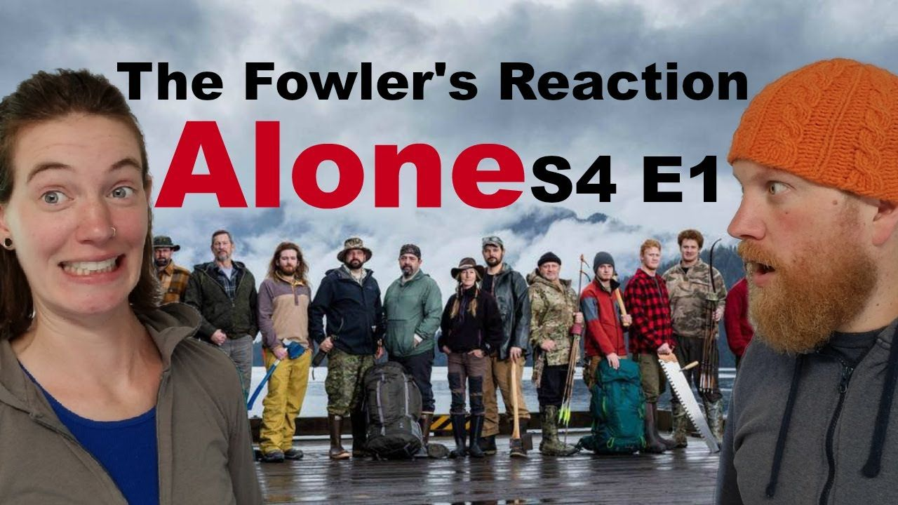 Alone Season 3 the fowler's reaction to alone s04 e01 (history's alone season 4