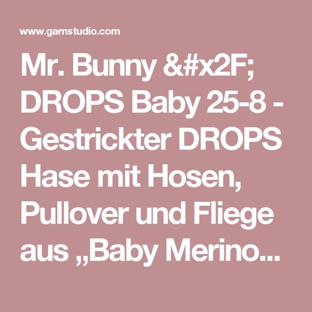 """Mr. Bunny / DROPS Baby 25-8 - Gestrickter DROPS Hase mit Hosen, Pullover und Fliege aus """"Baby Merino"""" - Free pattern by DROPS Design"""