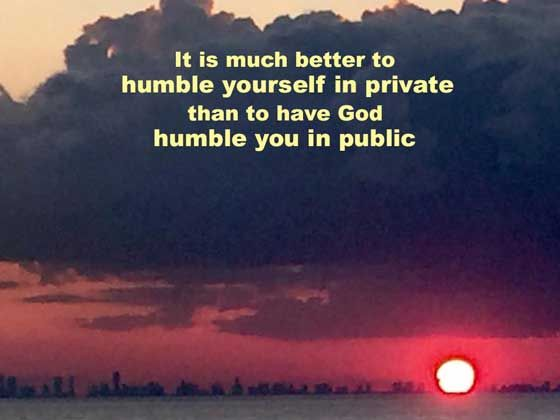 A Person S Pride Will Humble Him But A Humble Spirit Will Gain Honor Proverbs 29 23 Hcsb Faith In God God Loves You Inspirational Quotes