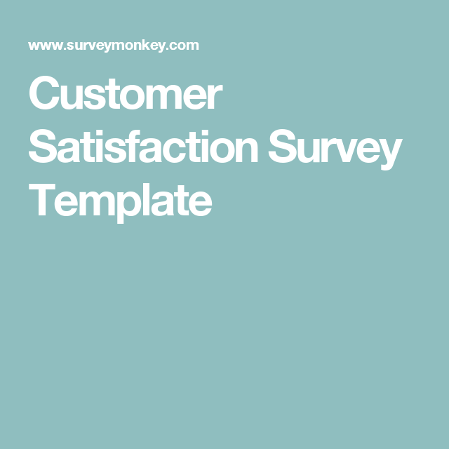 Customer Satisfaction Survey Template  Customer Service