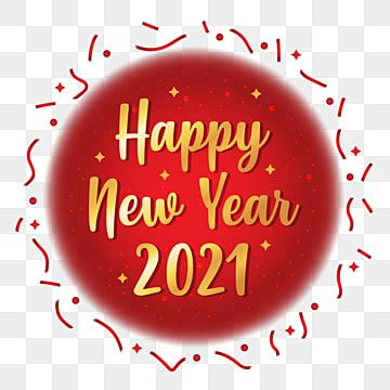 Happy New Year 2021 Png Background Design New Years Eve Clipart Happy New Year Logo 2021 Lunar New Year Png Png And Vector With Transparent Background For Fr Happy New Year
