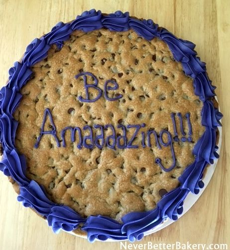 Be Amaaaazing!!! Chocolate Chip Cookie Cake with vanilla buttercream border.