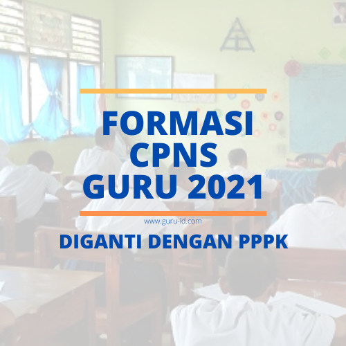 38++ Cpns 2021 formasi guru tidak ada ideas in 2021