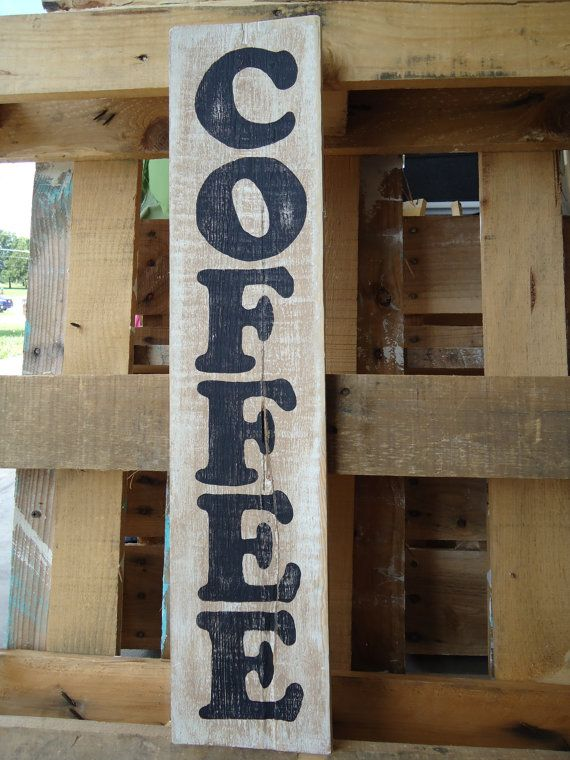 Hand Painted Reclaimed Pallet Wood Coffee Sign, Distressed ...