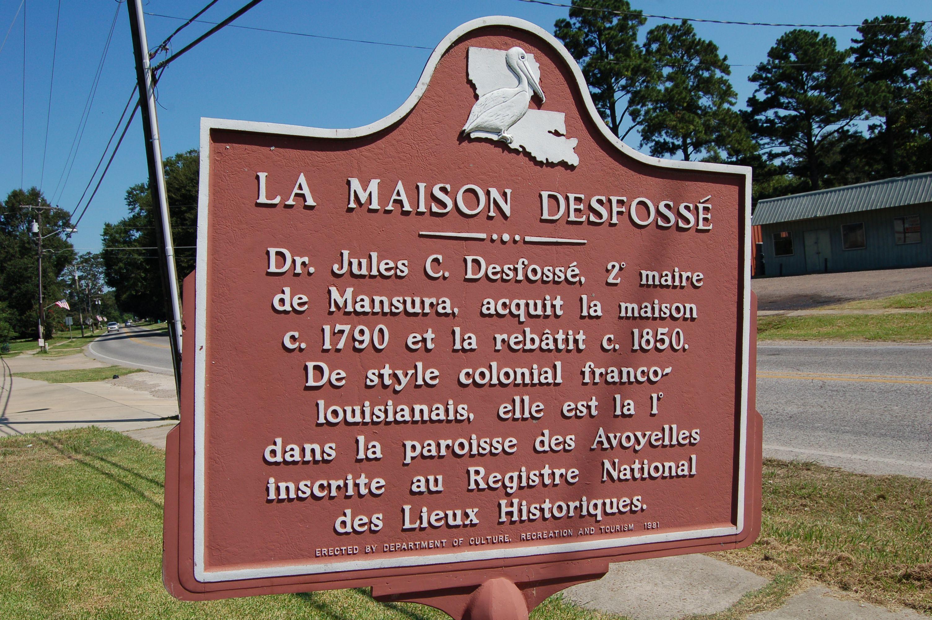 La Maison Desfosse Defosse House Mansura Avoyelles Parish Louisiana In French Historical Marker American History Louisiana