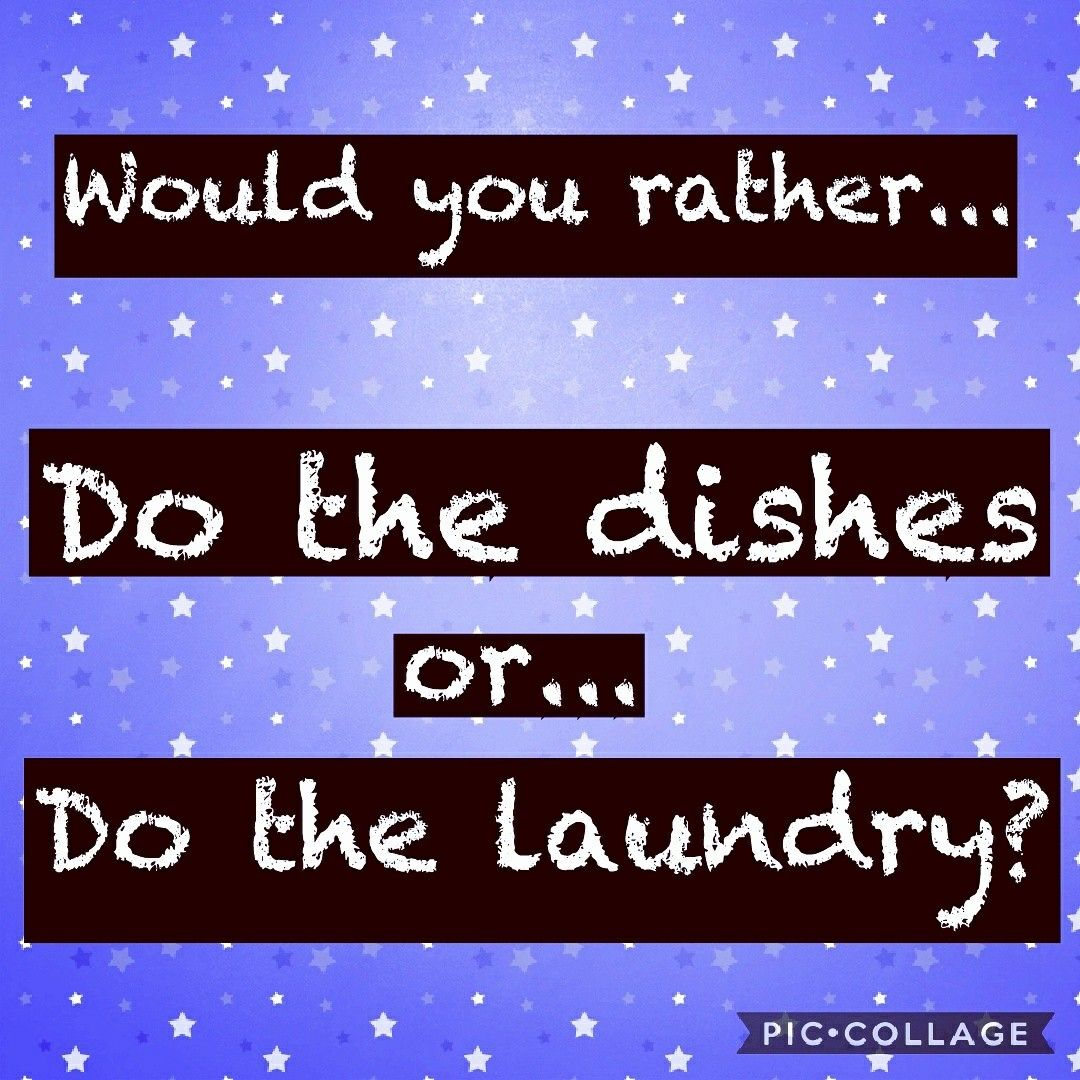Facebook interaction post. Would you rather? Do the dishes